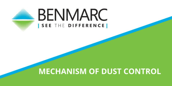 Benmarc - News Article - Mechanism of Dust Control