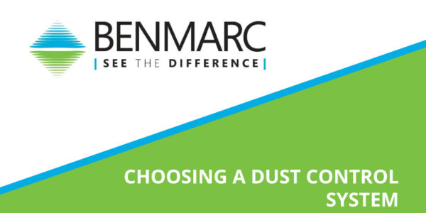 Benmarc - News Article - Choosing a Dust Control System